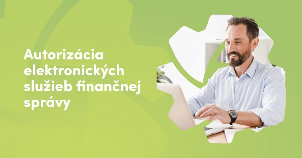 Autorizácia elektronických služieb finančnej správy