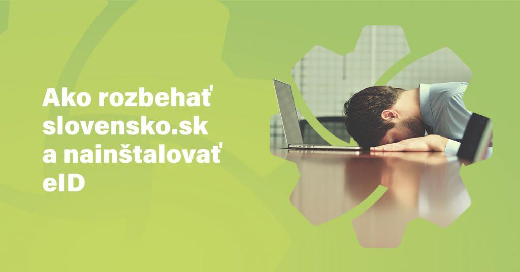 Ako rozbehat Slovensko.sk a nainštalovať eID